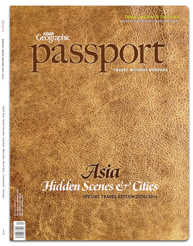 Asian Geographic Passport Special Travel Edition 2015/2016 No. 112