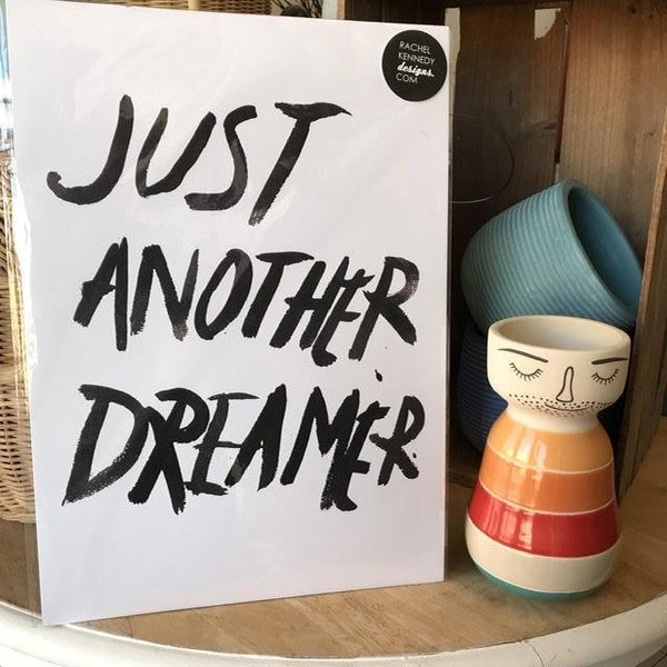 A3 Print / Just Another Dreamer