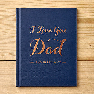 I Love You Dad - and here's why