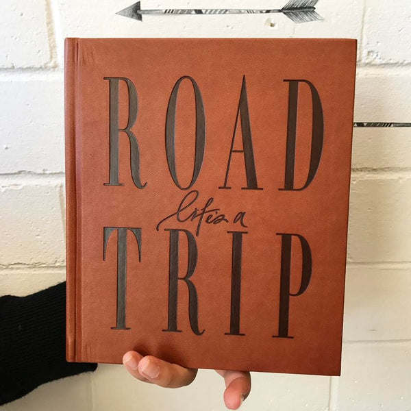 Life's A Roadtrip / Travel Journal