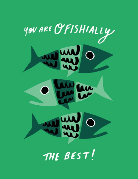 Greeting Card / 'Ofishially the Best'