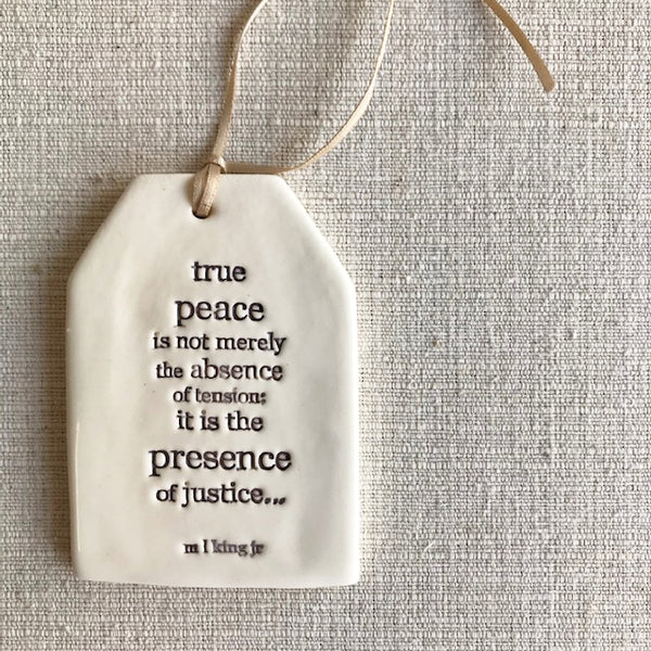 Ceramic Quote Tag / True peace...