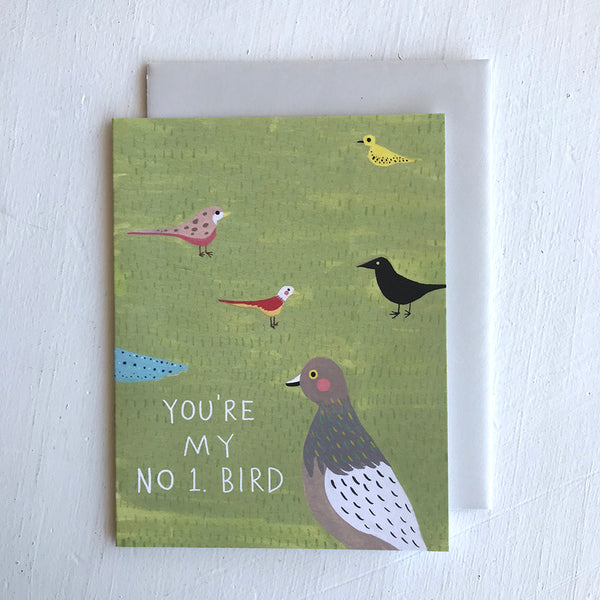 Greeting Card / You're My No 1. Bird