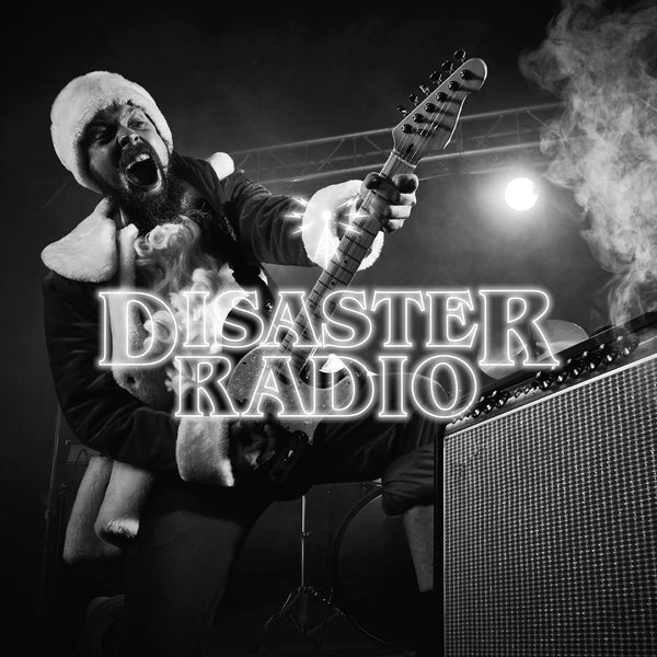 Disaster Radio - It's a T&D Christmas