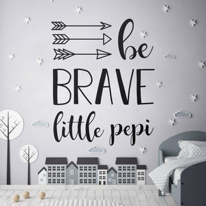 Be Brave Little Pepi Decal