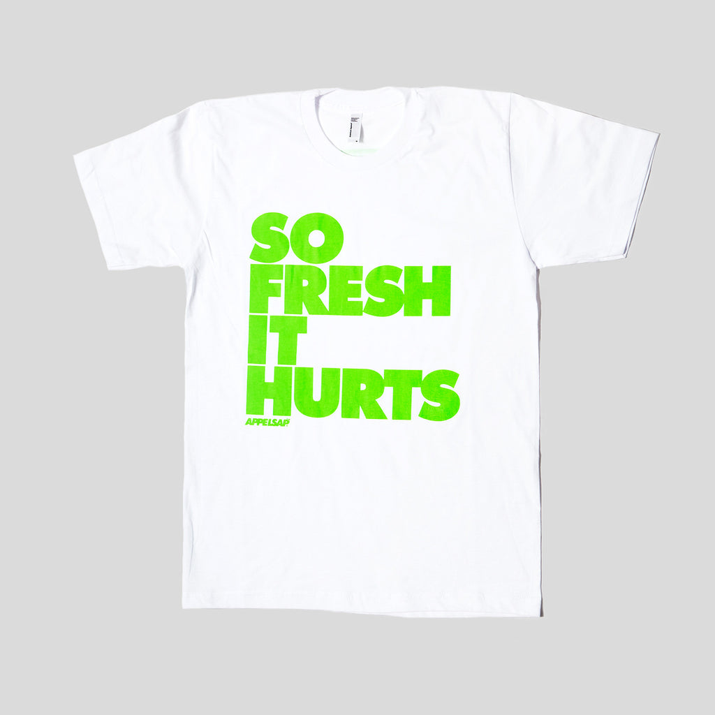 So Fresh It Hurts - T-Shirt White