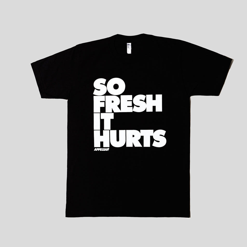 So Fresh It Hurts - T-Shirt Black