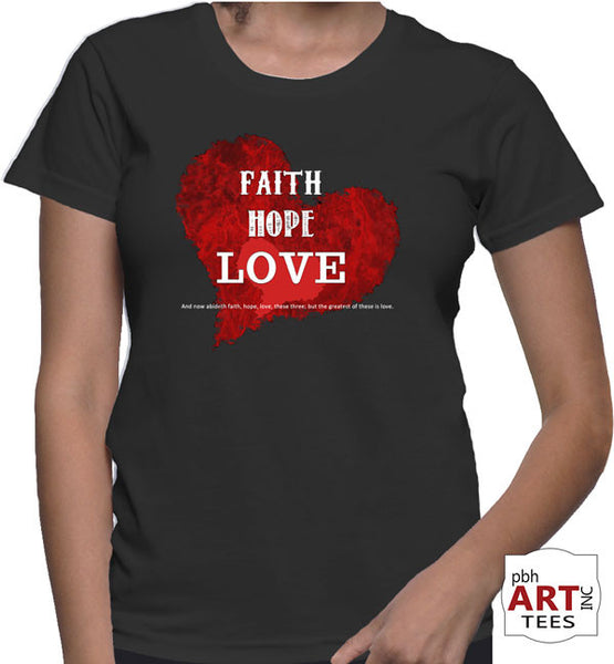 Faith, hope, love - Lady's T-Shirt