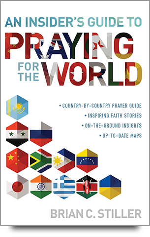 An Insider's Guide to Praying for the World