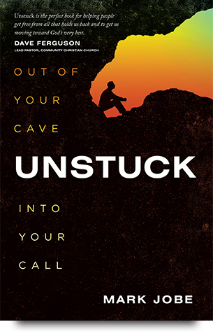 Unstuck: Out of Your Cave, Into Your Call
