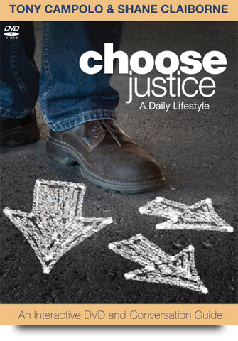 Choose Justice Shane Claiborne Tony Campolo World Vision