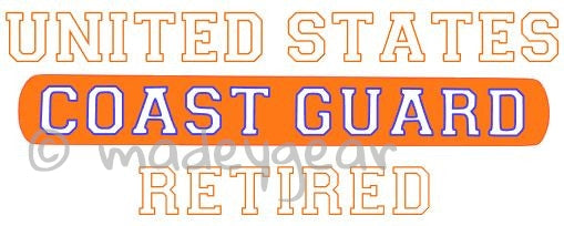 Car Window UV Protected Vinyl Decal Sticker-   Military- Coast Guard Retired
