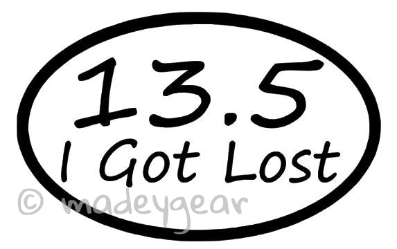 Car Window UV Protected Vinyl Decal Sticker- Sports Running- I Got Lost 13.5