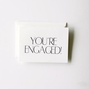 You're Engaged Card | In Haus Press