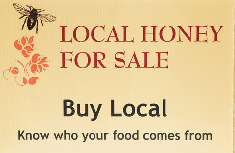 Local Honey For Sale Signs