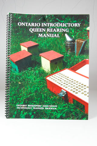 Ontario Introductory Queen Rearing Manual