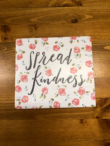 """Spread Kindness"" Sign"