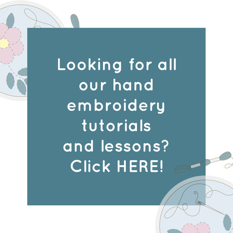 Looking for hand embroidery tutorials and lessons? Click HERE!