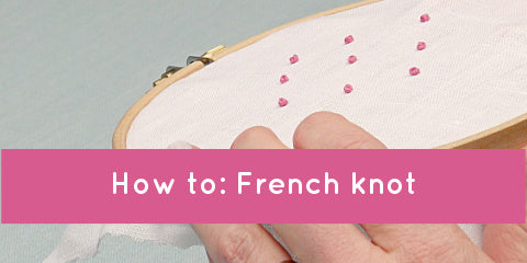 Video: how to do a French knot