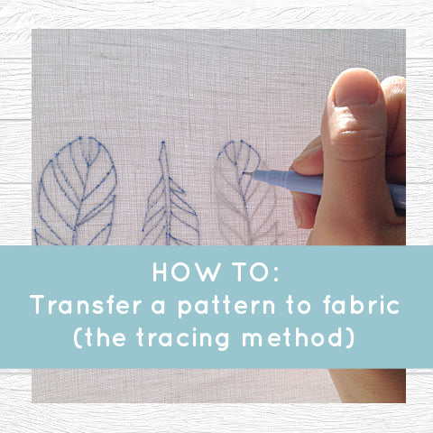 How to: transfer a pattern to fabric! Method 1: Tracing