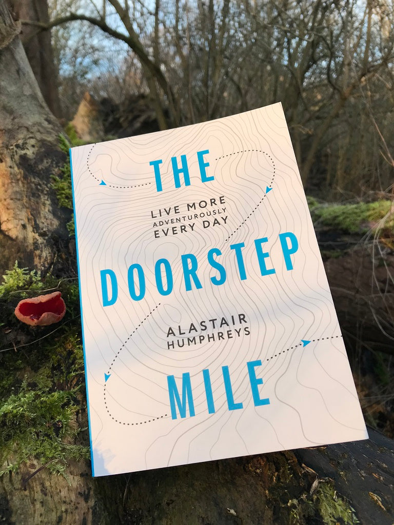 The Doorstep Mile - Alastair Humphreys - January 2020