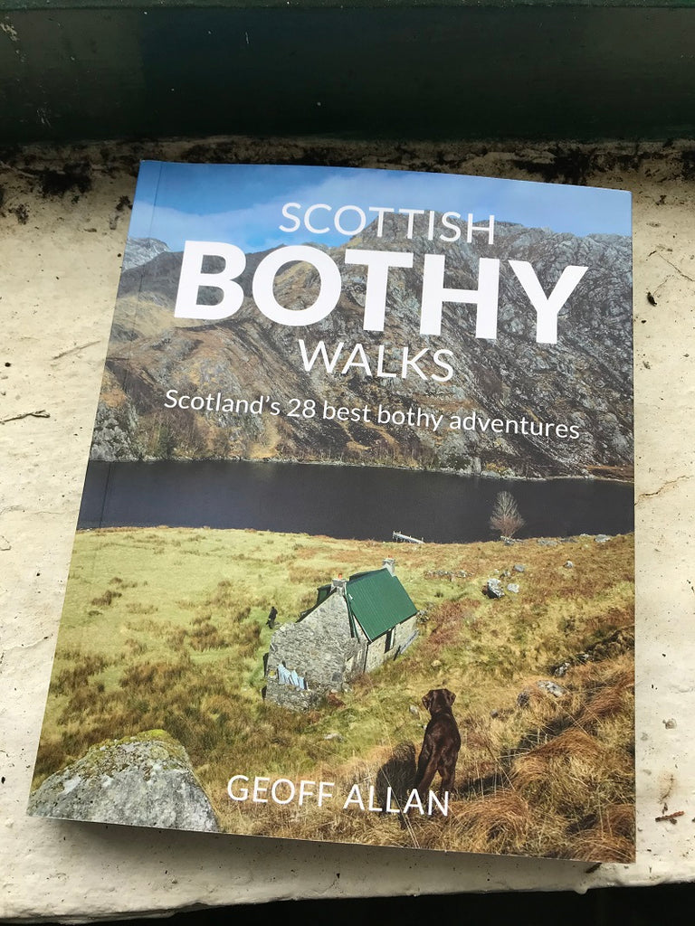 Scottish Bothy Walks - Geoff Allan - March 2020