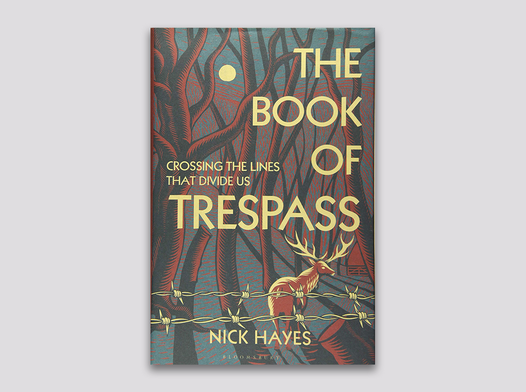 The Book of Trespass - Nick Hayes - March/April 2021