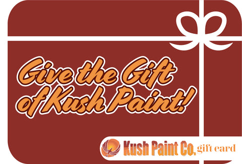 Kush Paint Gift Card