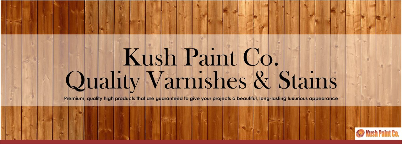 Kush Paint Co. Varnishes & Stains