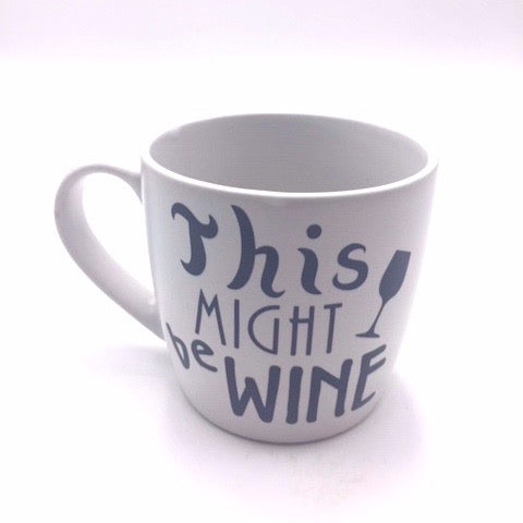 'This might be wine' mug