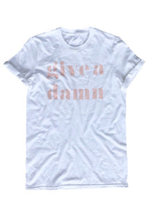 give a damn graphic tee