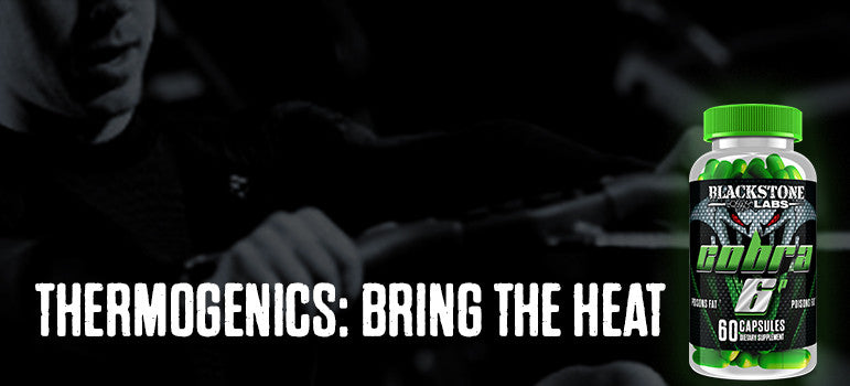 Thermogenics: Bring The Heat