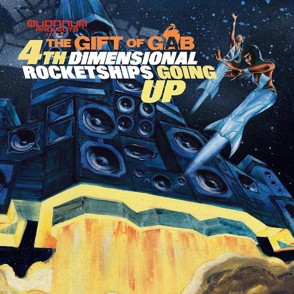The Gift of Gab - 4th Dimensional Rocketships Going Up - (CD)