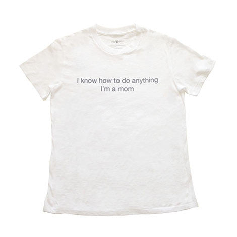 "Mila Woman - ""I know how to do anything"" Shirt"