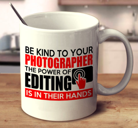Be Kind To Your Photographer The Power Of Editing Is In Their Hands