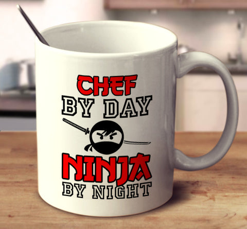 Chef By Day Ninja By Night