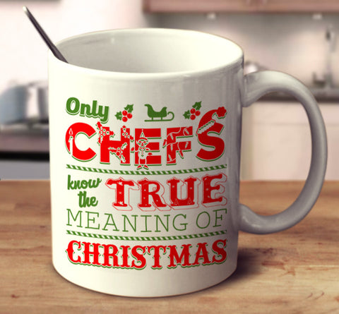 Only Chefs Know The True Meaning Of Christmas