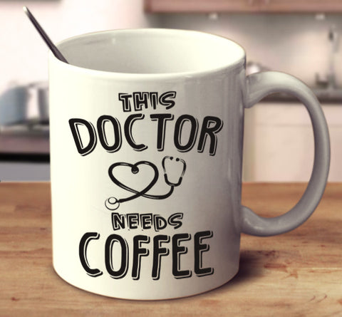 This Doctor Needs Coffee