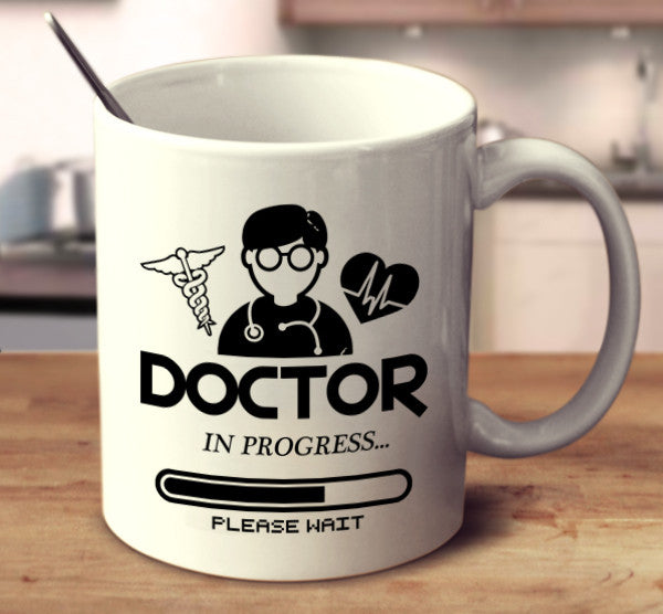 Doctor In Progress
