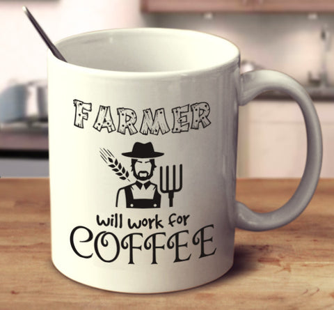 Farmer Will Work For Coffee