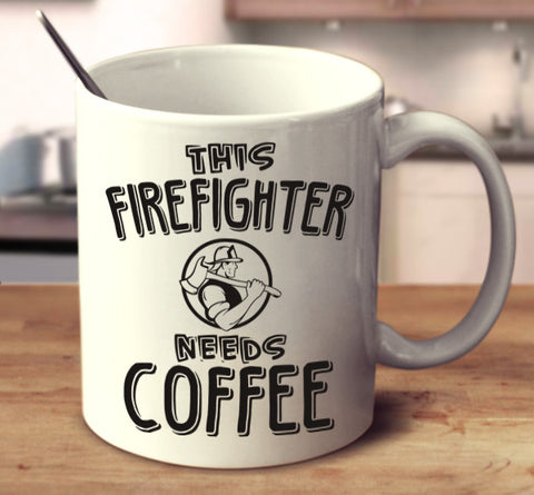 This Firefighter Needs Coffee