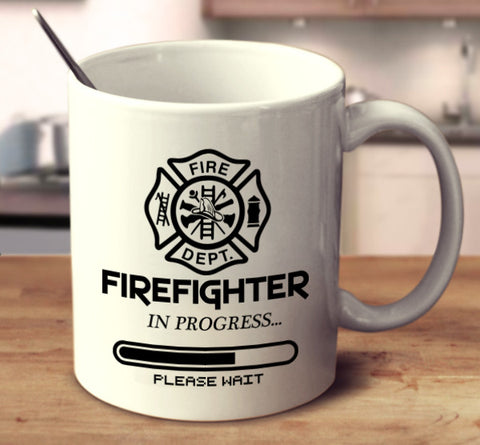 Firefighter In Progress