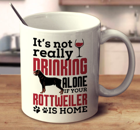 If Your Rottweiler Is Home