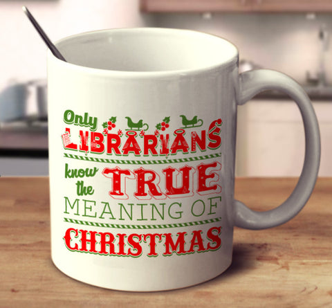 Only Librarians Know The True Meaning Of Christmas