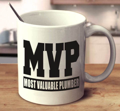 MVP Most Valuable Plumber