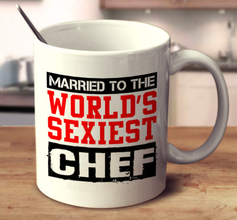 Married To The World's Sexiest Chef