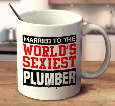 Married To The World's Sexiest Plumber
