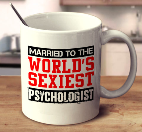 Married To The World's Sexiest Psychologist