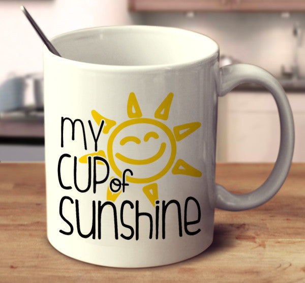 My Cup Of Sunshine