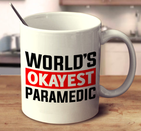 World's Okayest Paramedic
